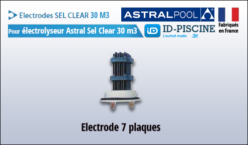 Electrode Astral pour électrolyseur Sel Clear 30 m3 - Modèle électrode Astral Sel Clear 30 M3