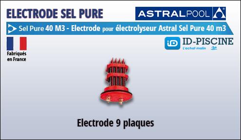 Electrode Astral pour électrolyseur Sel Pure 40 m3 - Modèle électrode Astral Sel Pure 40 M3