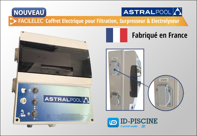 Astral facilelec coffret lectrique pour piscine for Astral piscine france