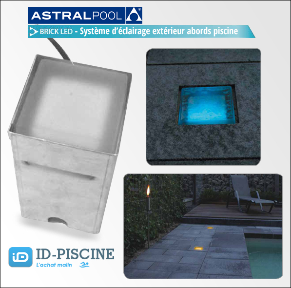 Eclairage ext rieur piscine brick led astral carr for Piscine acier carre