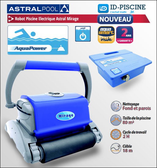 Robot astral mirage robot lectrique piscine nettoyage for Astral piscine catalogue